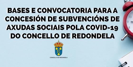 Bases e convocatoria para a concesión de subvencións de axudas sociais pola COVID-19 do concello de Redondela