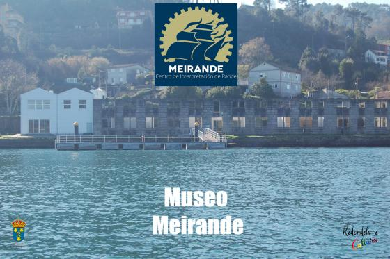 A Concellaría de Turismo anima a visitar o Museo Meirande