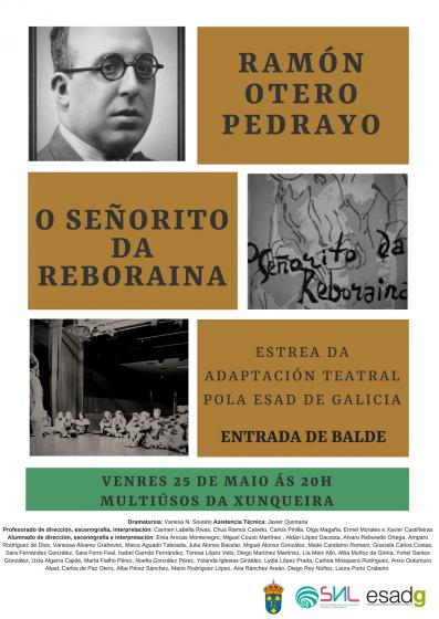 "Teatro: ""O señorito da Reboraina"" de Otero Pedrayo"