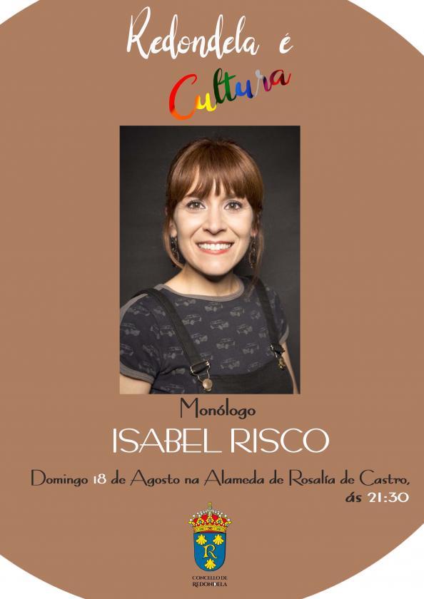 ISABEL RISCO, Monólogo en la Alameda Rosalía de Castro