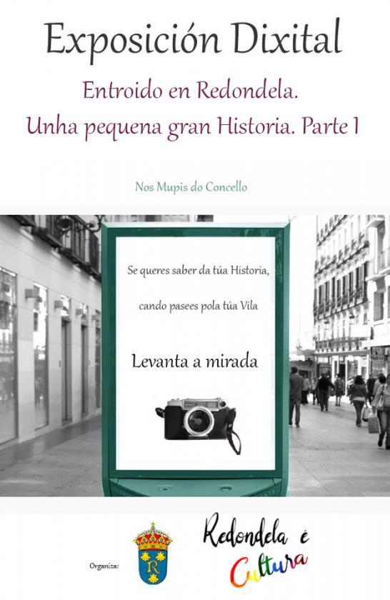 """Exposición fotográfica """"Entroido en Redondela. Unha pequena gran Historia. Parte 1"""""""