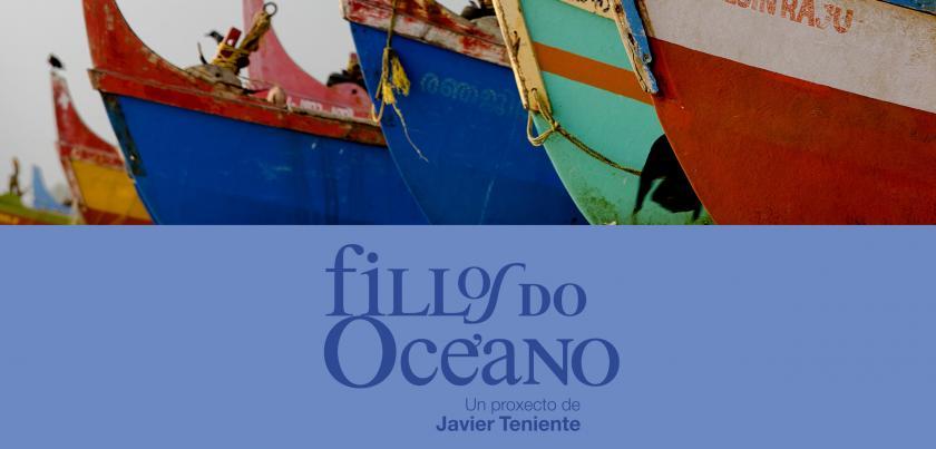 """Exposición """"Fillos do Océano"""" de Javier Teniente"""
